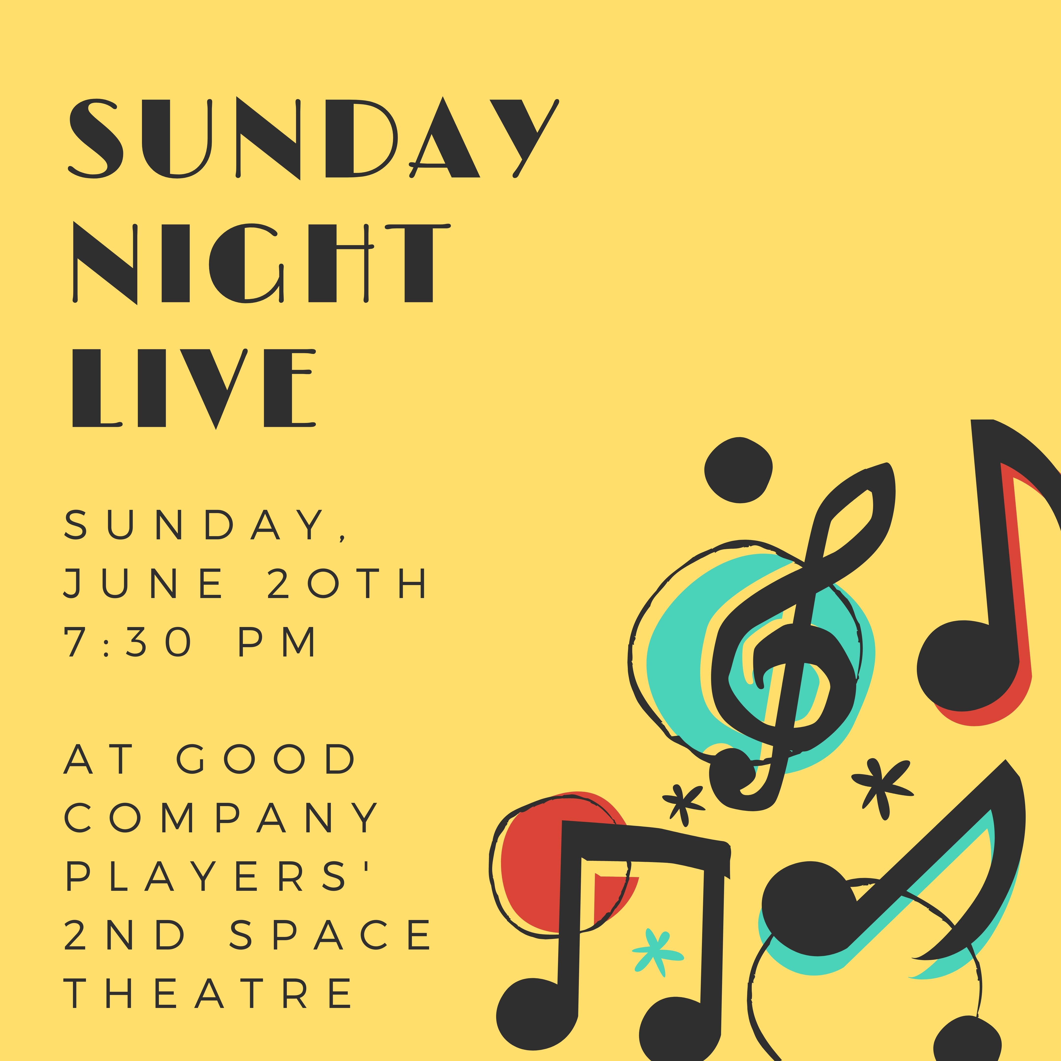 Special Event – Sunday Night Live